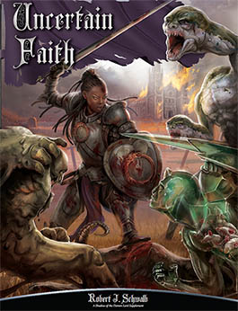 Uncertain Faith: Sourcebook for Shadow of the Demon Lord