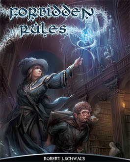 Forbidden Rules: Sourcebook for Shadow of the Demon Lord