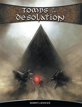 Tombs of the Desolation: A Sourcebook for Shadow of the Demon Lord