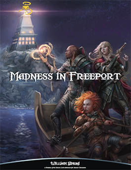Madness in Freeport: A Master Adventure for Freeport