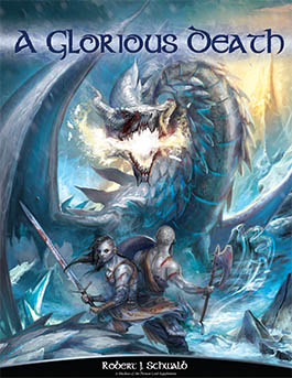 A Glorious Death: Sourcebook for Shadow of the Demon Lord RPG