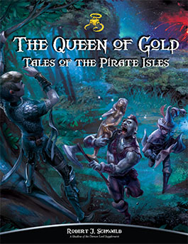 Queen of Gold: Tales of the Pirate Isles -- Adventures for Freeport | Shadow of the Demon Lord RPG