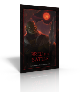Bred for Battle: Paths of Shadow for Shadow of the Demon Lord
