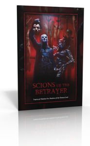 Scions of the Betrayer for Shadow of the Demon Lord RPG