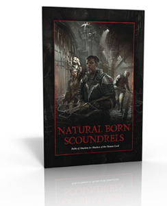 Natural Born Scoundrels | Paths of Shadow