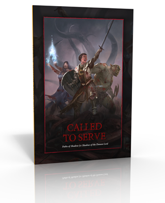 Called to Serve: Paths of Power for Shadow of the Demon Lord RPG