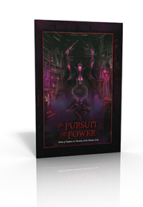 In Pursuit of Power: Paths of Shadow for Shadow of the Demon Lord RPG