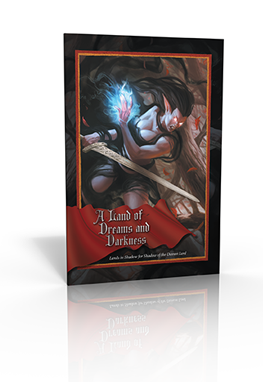 Land of Dreams and Darkness | Lands in Shadow | Shadow of the Demon Lord RPG